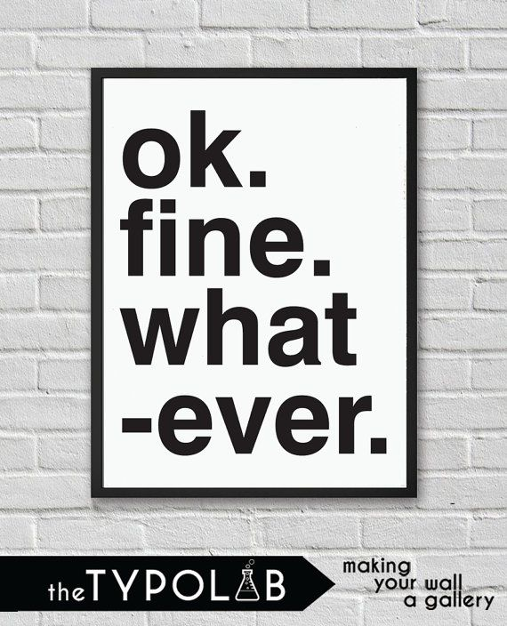 Typography Poster Art Print/ OK. Fine. by theTypolab on Etsy