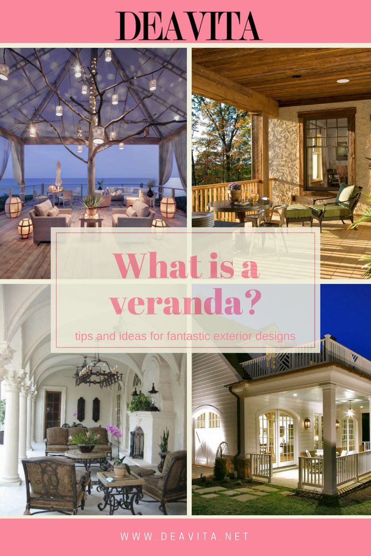 What is a veranda? What is the difference between a veranda, a porch balcony, a patio and a deck? How to design and decorate an elegant and comfortable outdoor space?