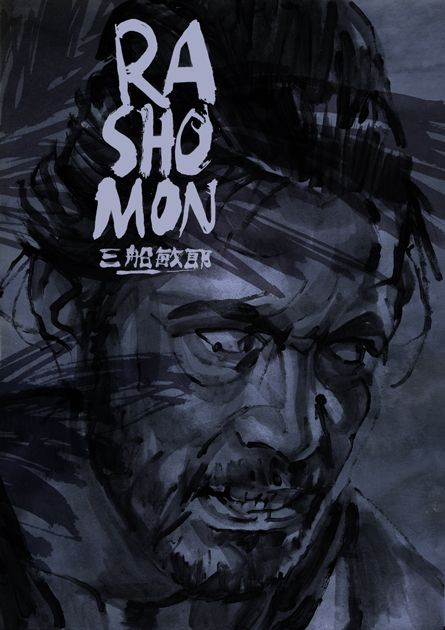 Rashomon, Akira Kurosawa. Movie Poster of the Week: The Film Poster Art of Tony Stella on Notebook | MUBI