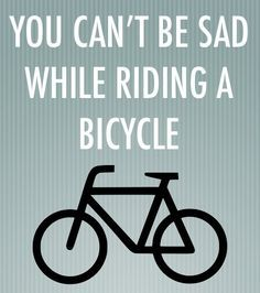 You can't be sad while riding a bike! We agree! #cyclingquotes #quotes Do you fitness motivation? Click here http://lifenrich.co/product/lifenrich-joint-guard