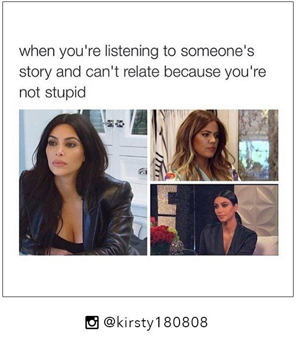 Kardashian Memes That Are Too Trill!!! - Khloé