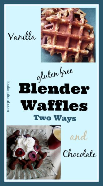 Simple and delicious grain and gluten free blender waffles. Two recipes, one for vanilla waffles and the other for the chocolate version. Packed with nutrition they have healthy fats and protein to balance your breakfast. Loulanatural.com #grainfree #glutenfree #paleo #primal #healthy #recipe #kids #easy