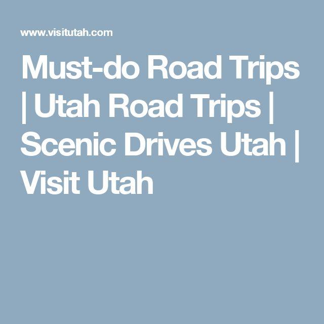 Must-do Road Trips | Utah Road Trips | Scenic Drives Utah | Visit Utah