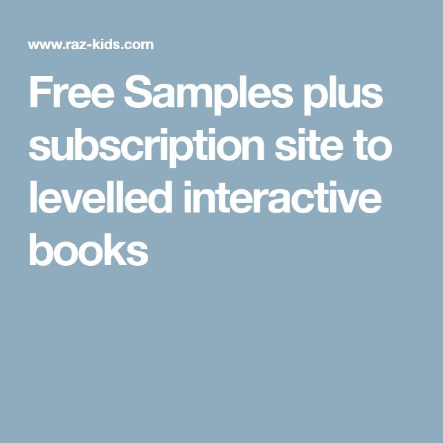 Free Samples plus subscription site to levelled interactive books