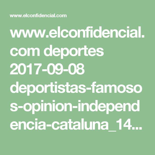 www.elconfidencial.com deportes 2017-09-08 deportistas-famosos-opinion-independencia-cataluna_1438766
