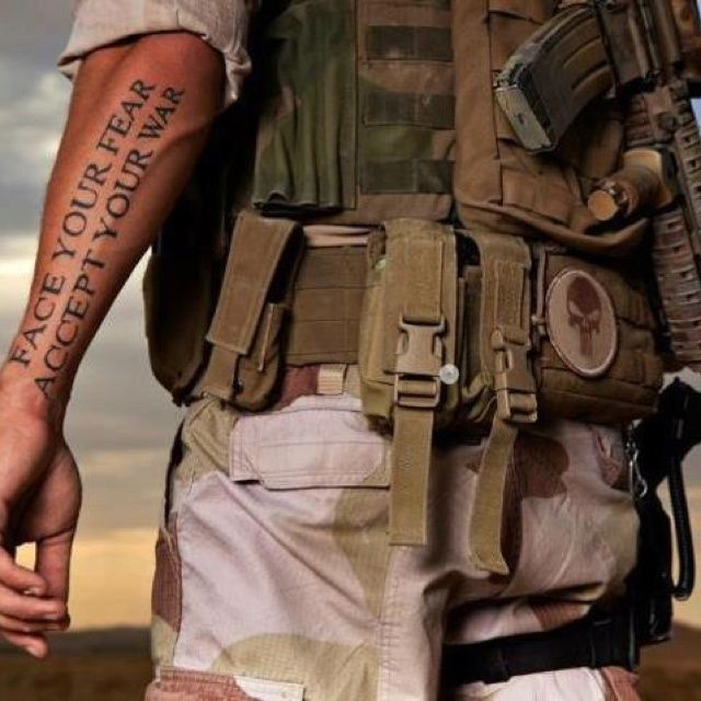 Face your Fear Accept your War #Militarytat