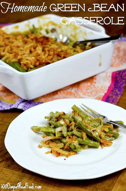 HEALTHY - Green Bean Casserole from 100 Days of #RealFood  - I have to try this, as this is one of my favorite veggie dishes, but the regular version is sooo unhealthy!