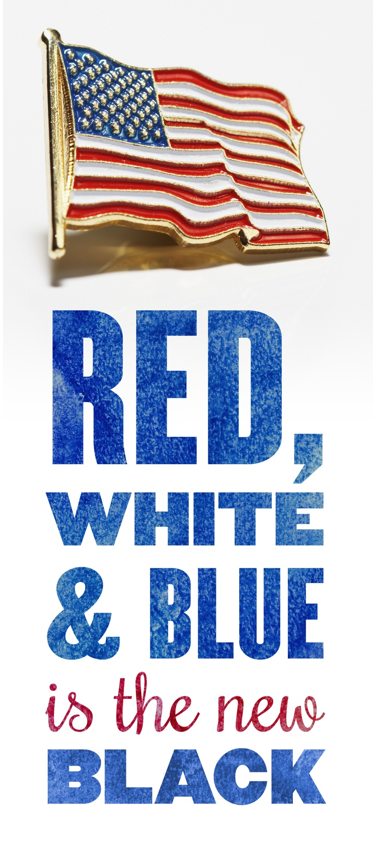 Red, white and blue is the new black.
