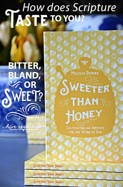 Sweeter than Honey (a study for new Bible students & teachers)