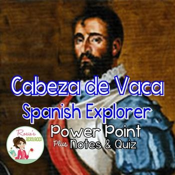This is a great presentation about Cabeza de Vaca, one of the first Europeans to write about Native American Indians in Texas. It tells the story of his 8-year journey, his enslavement, and his ultimate humanitarian feelings towards the natives.This Power Point is an entire stand-alone lesson.