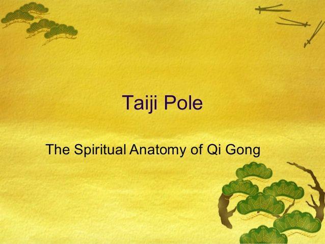 Medical Qigong and Psycho-Spiritual Anatomy by George Love via slideshare