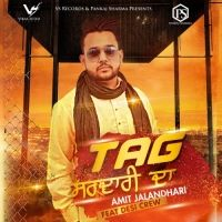 Tag Sardari Da Is The Single Track By Singer Amit Jalandhari.