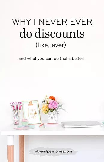 Why I never ever do discounts. Like, ever. Reasons why AND better alternatives to get people in the door of your online shop!
