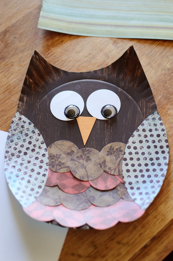 paper plate owl. Paint it brown; scrapbook paper circles for 'feathers', wings, eyes and beak; googly eyes. Glue stick. Ages 4-11 enjoyed this one today! (okay, the 36yearold enjoyed it too.)