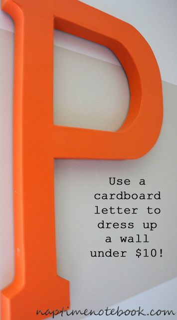 DIY Letter for Wall, cardboard painted and under 10 bucks.  Naptime Notebook. Like Harper Letters.