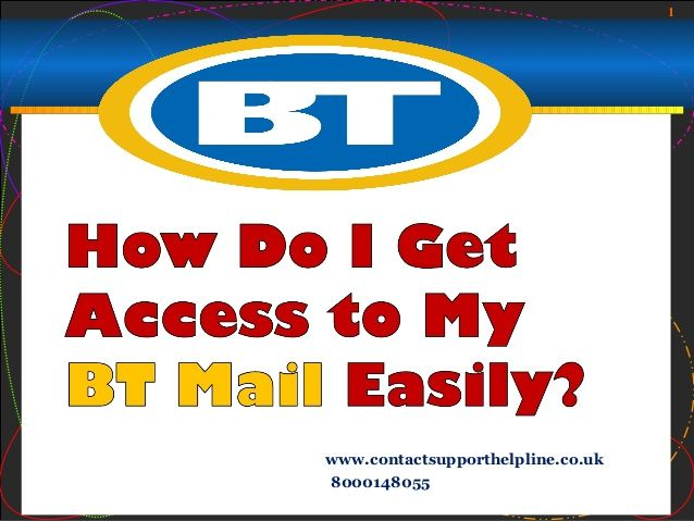 Bt Mail Is An Email Service That Comes With Bt Broadband Bt Has
