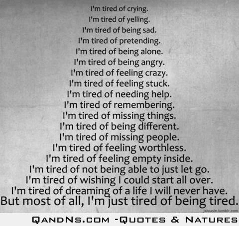 Best 25+ Tired Of Crying Ideas On Pinterest | Missing Dad Quotes, Funny  Heartbreak Quotes And Im Tired Of Trying