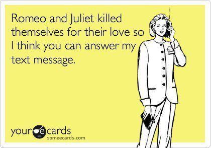 .: Laughing, Romeo And Juliet, Quotes, Texts Messages, True, Truths, Funny Stuff, Ecards, Hilarious