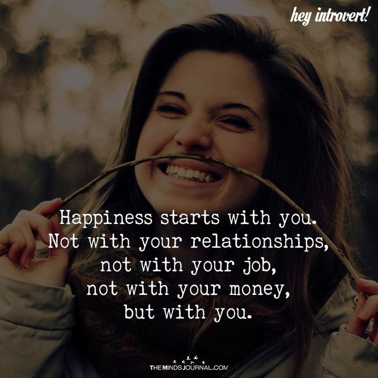 Happiness Starts With You - https://themindsjournal.com/happiness-2/
