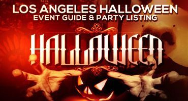 Los Angeles Halloween Events Guide | Halloween Events Guide Where/How to Party LA: Best Halloween club parties for adults and Roundup of Los Angeles Halloween Events in LA for 2016.