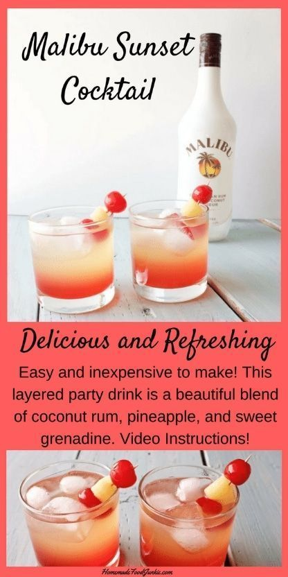 Malibu Sunset Cocktail is easy to make, inexpensive and beautiful party drink. E