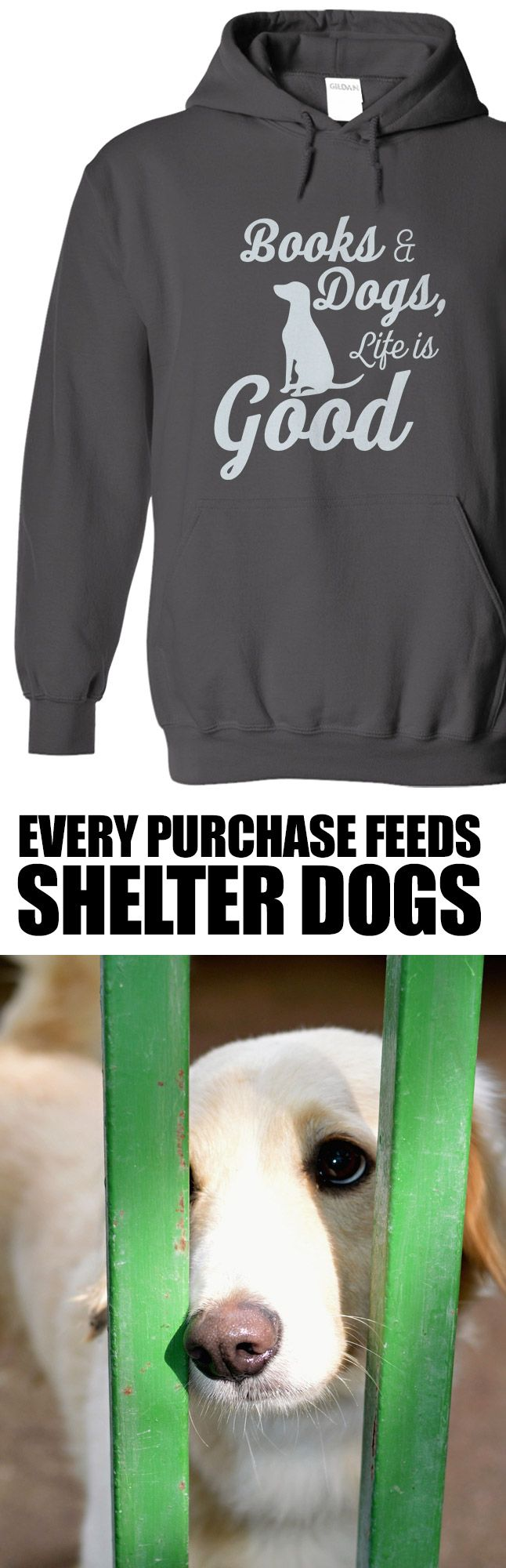 Love this design and this cause! Every purchase of a hoodie feeds 15 shelter dogs. A t-shirt feeds 7! http://iheartdogs.com/product/life-is-good-hoodie/?utm_source=PinterestAd_LifeIsGoodHoodie-BOOKS&utm_medium=link&utm_campaign=PinterestAd_LifeIsGoodHoodie-BOOKS