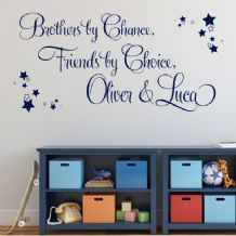 Brothers By Chance, Friends By Choice Personalised Wall Sticker / Decal (1) Part 68