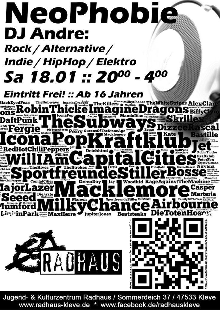 Sa 18.01. @ Radhaus Kleve :: NeoPhobie (DJ Andre) - Rock/Alternative/Indie/HipHop/Elektro :: 20.00 - 4.00 :: Eintritt Frei :: Einlass ab 16 Jahren #radhaus #kleve #radhauskleve #goch #emmerich
