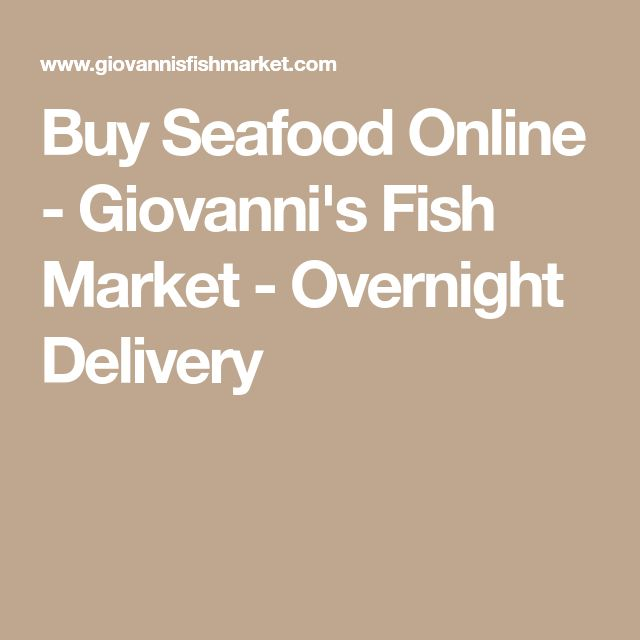 Buy Seafood Online - Giovanni's Fish Market - Overnight Delivery