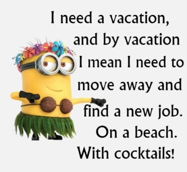 Best 22 Funny Vacation Quotes