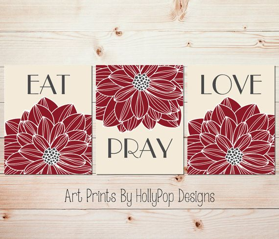 Eat Pray Love Art Dining room wall decor by HollyPopDesigns