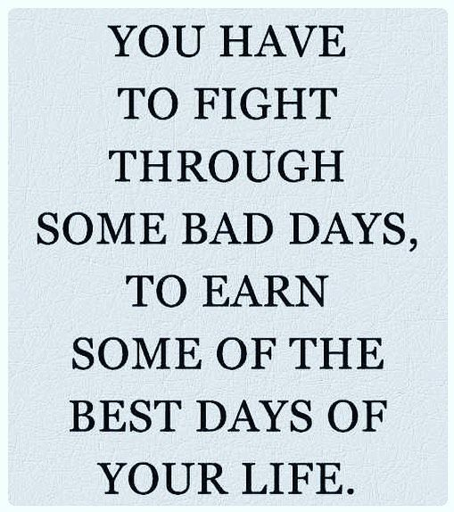 Fighting for the best days