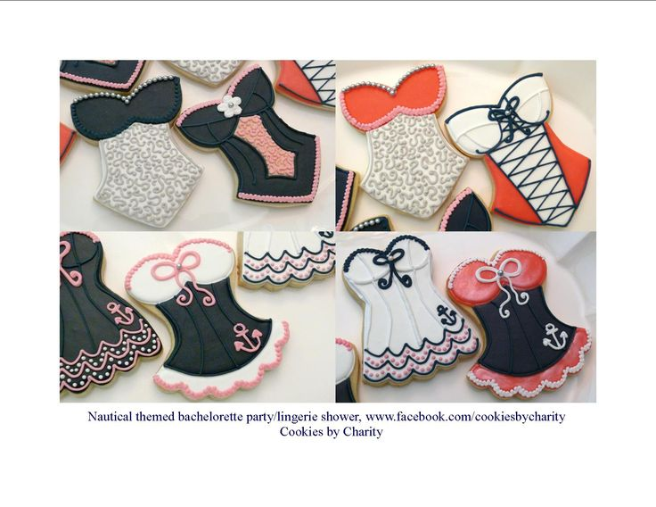 Corset/lingerie decorated cookies I made for a bachelorette party/lingerie shower with a nautical theme.  www.facebook.com/cookiesbycharity