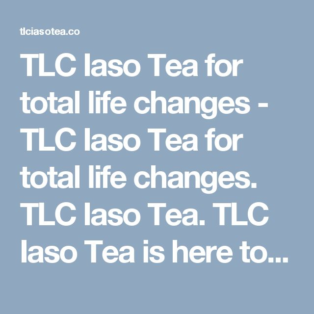 TLC Iaso Tea for total life changes - TLC Iaso Tea for total life changes. TLC Iaso Tea. TLC Iaso Tea is here to help the world to buy Iaso Tea, Easy to buy, easy to use.>  <title>TLC Iaso Tea, Order Now</title>  <link rel=