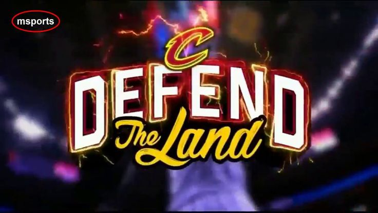 Defend the Land - Cavs Playoffs Intro