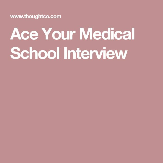 36 Common Medical School Interview Questions | Tips for medical school | Medical school interview, School interview, Medical school