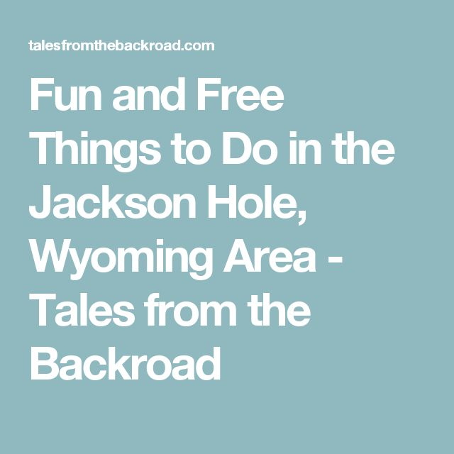13 best jackson hole family vaca images on pinterest for Things to do in jackson hole wy