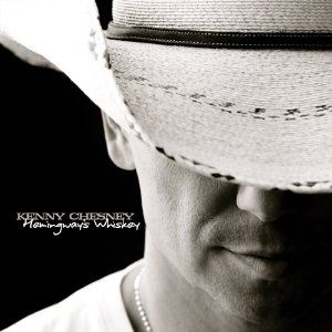 Kenny Chesney: Album Covers, Hemingway Whiskey, Country Music, This Men, Photo Wall Display, Favorite Musicians, Favorite Songsalbum, Kenny Chesney, Favorite People