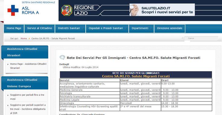 Rete Dei Servizi Per Gli Immigrati - Centro SA.MI.FO. Salute Migranti Forzati Via Luzzatti, 8 - tel. 06. 77307555 (Metro A Manzoni) E-mail samifo@aslromaa.it ; giancarlo.santone@aslromaa.it