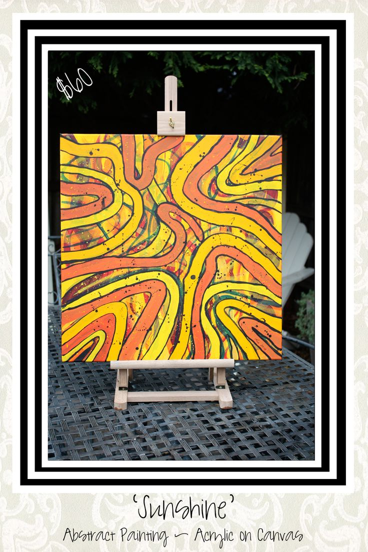 Sunshine:  Abstract Painting.  Acrylic on canvas.