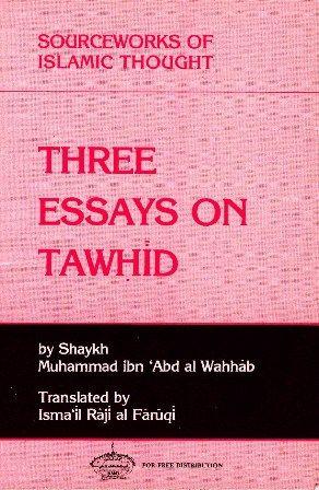 Three Essays on Tawheed   Muhamed ibn Abd al Wahhab   http://waqfeya.com/book.php?bid=432