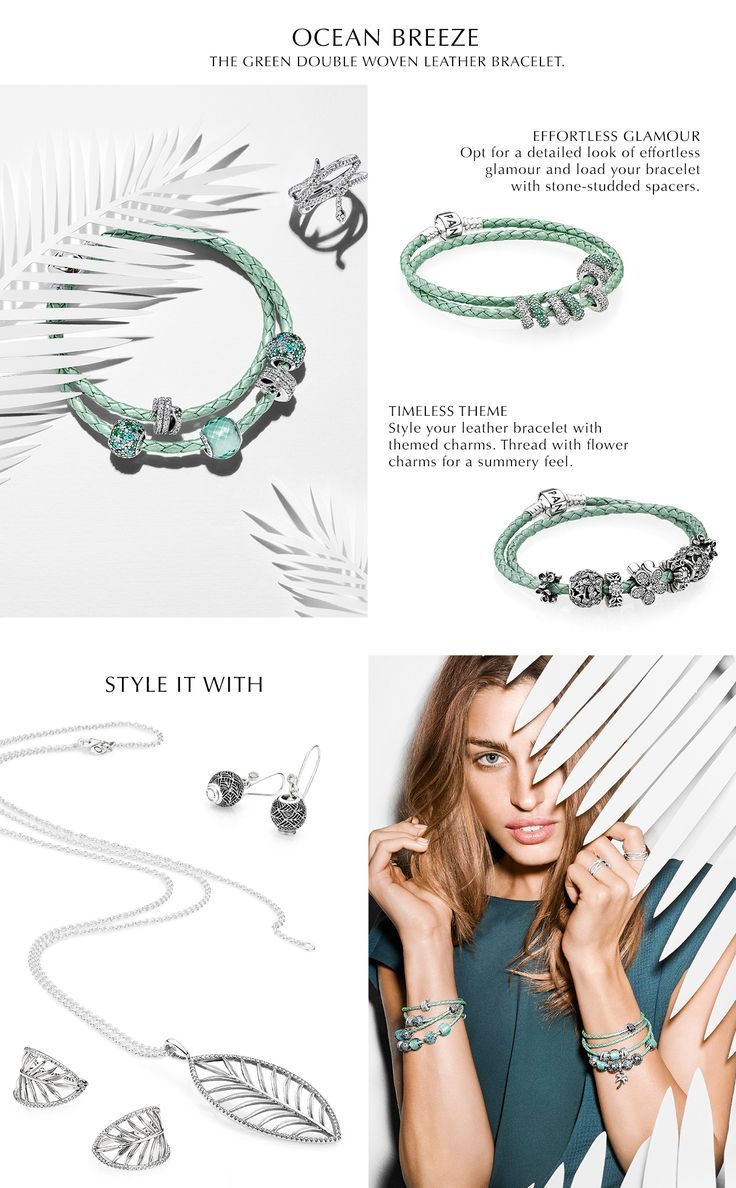 In Pandora Magazine You Can Find Inspiration For How To Style The New Mint  Green Woven Pandora Earringspandora Braceletspandora Charmspandora