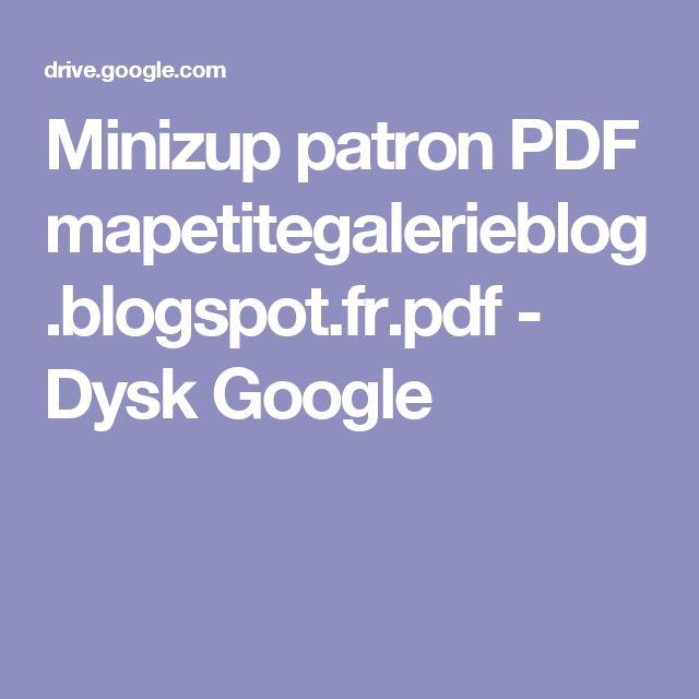 Minizup patron PDF mapetitegalerieblog.blogspot.fr.pdf - Dysk Google