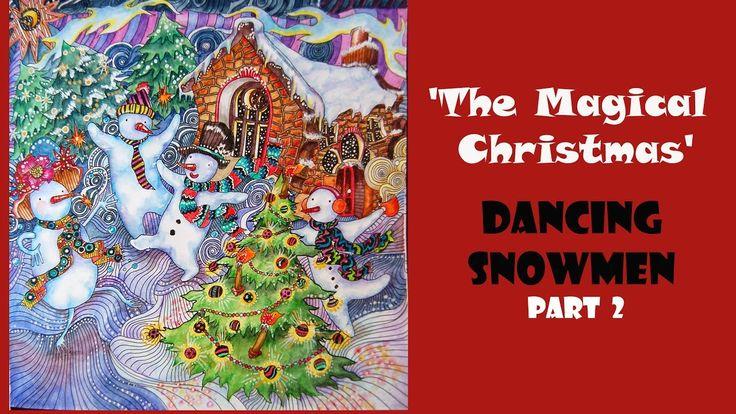 Colouring 'The Magical Christmas' Dancing Snowmen. Part 2/ Раскраска-ант...