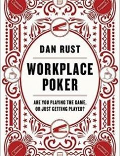 Workplace Poker: Are You Playing the Game or Just Getting Played? free download by Dan Rust ISBN: 9780062405289 with BooksBob. Fast and free eBooks download.  The post Workplace Poker: Are You Playing the Game or Just Getting Played? Free Download appeared first on Booksbob.com.
