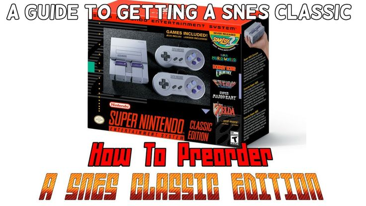 Guide To Getting a SNES Classic Edition