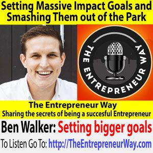 525: Setting Massive Impact Goals and Smashing Them out of the Park with Ben Walker Founder and Co-Owner of Inspire CA  To find out more click this link =>> http://theentrepreneurway.com/podcast/525-setting-massive-impact-goals-and-smashing-them-out-of-the-park-with-ben-walker-founder-and-co-owner-of-inspire-ca/  Ben Walker founded an accounting firm, Inspire CA, at the age of 23. Inspire has been showcased as a global example of what an Accounting firm should be, thanks to Ben's…