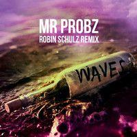 Mr. Probz - Waves (Robin Schulz Radio Edit) by UltraMusic