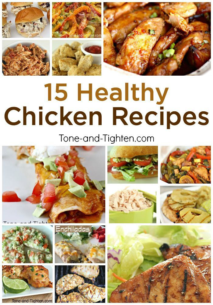 Healthy eating simplified with 15 of the best healthy chicken recipes on Tone-and-Tighten.com!