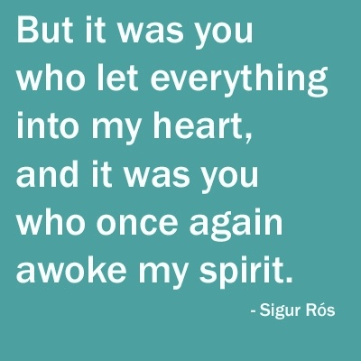 :): Sigur Rós, Quotes About Love, Lyrics Quotes, Sigur Ros, Awesome Random, Fire Soul Quotes, My Husband, Holy Crosses, Love Quotes